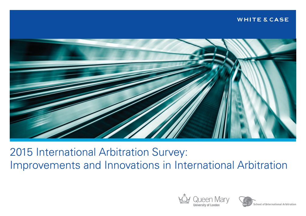 White & Case - 2015 International Arbitration Survey